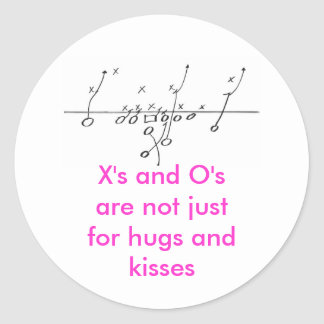 Football Play, X's and O's are not... - Customized Round Sticker