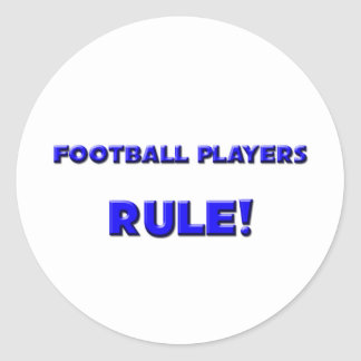 Football Players Rule! Round Stickers