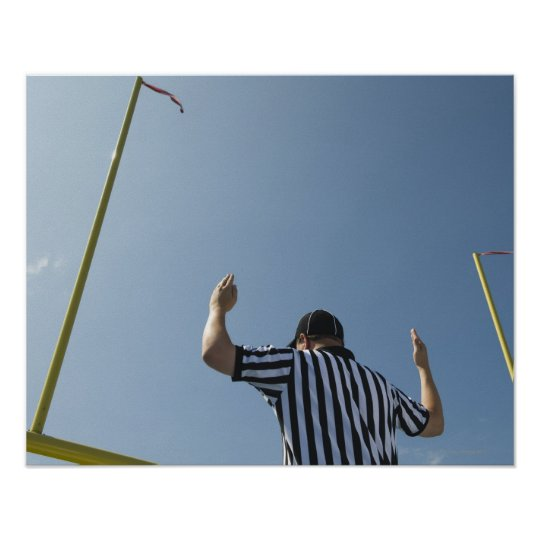 Football referee calling field goal poster