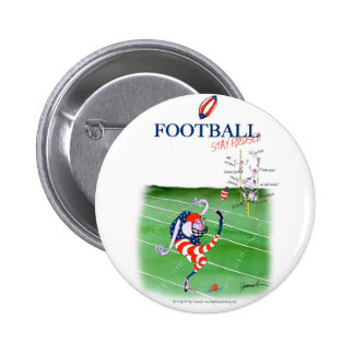 Football stay focused, tony fernandes 6 cm round badge