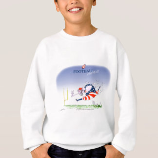 Football steamroller, tony fernandes sweatshirt