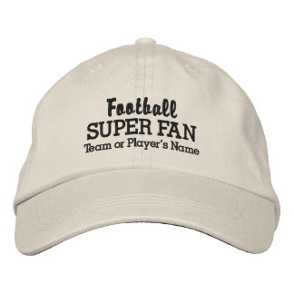 Football Super Fan Custom Team or Player's Name Embroidered Hat