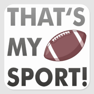 Football - thats's my sport! american football square sticker