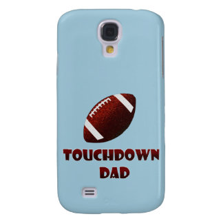 Football Touchdown Dad Father's day Galaxy S4 Case