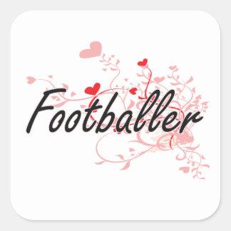 Footballer Artistic Job Design with Hearts Square Sticker