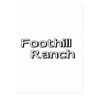 Foothill Ranch Postcard