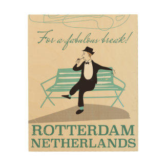 For a Fabulous Break! Rotterdam, Netherlands Wood Canvases