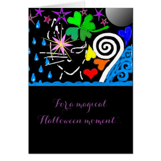 """For a Magical Halloween Moment..."" Card"
