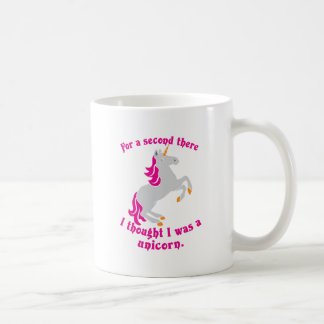 For a second there I thought I was a unicorn Basic White Mug