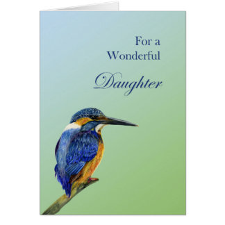 For a Wonderful Daughter Kingfisher Bird Painting Card