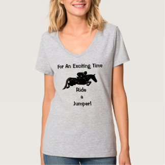 For An Exciting Time! Ride A Jumper T Shirts