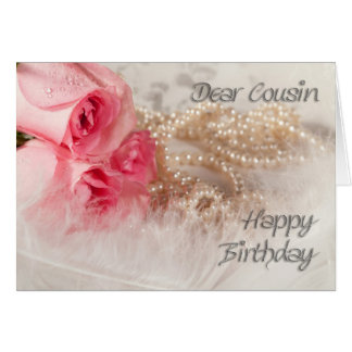 For Cousin, Happy Birthday roses and pearls Card