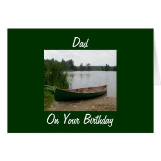 FOR DAD THAT CANOES OR FISHES ON BIRTHDAY CARDS