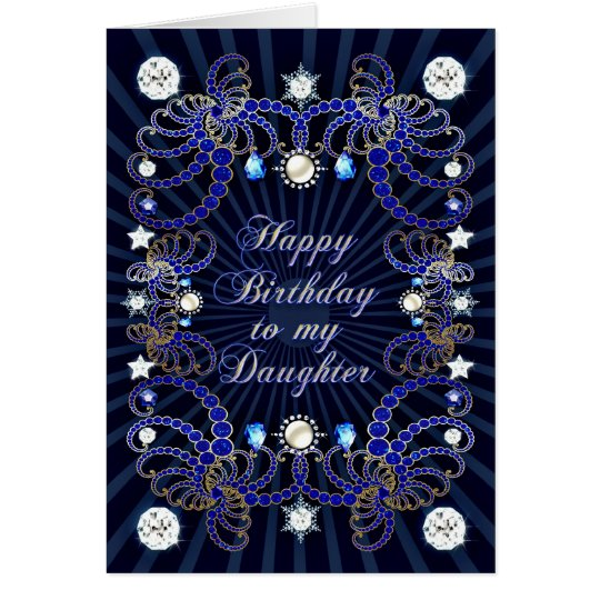For Daughter a birthday card with masses of jewels