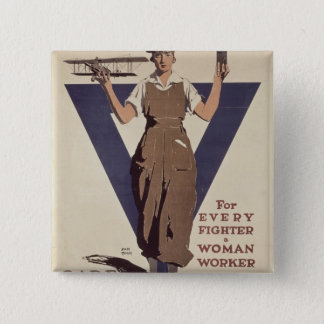 For Every Fighter a Woman Worker 15 Cm Square Badge