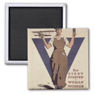 For Every Fighter a Woman Worker Square Magnet