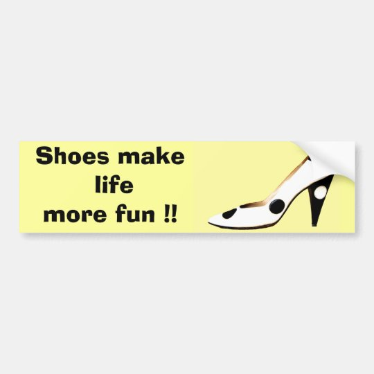 For Females Who Love  Shoes Bumper Sticker