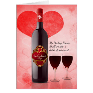 for Fiance on Valentine's Day Wine Greeting Card