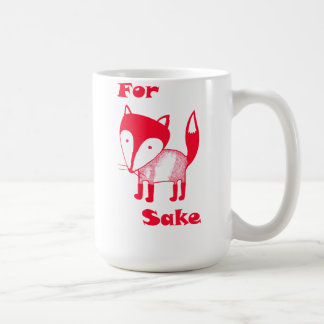 For FOX Sake! Coffee Mug