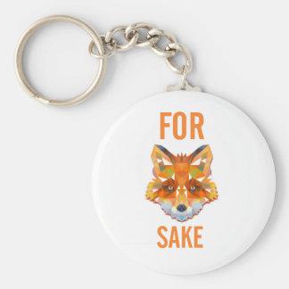 For Fox Sake Funny Basic Round Button Key Ring