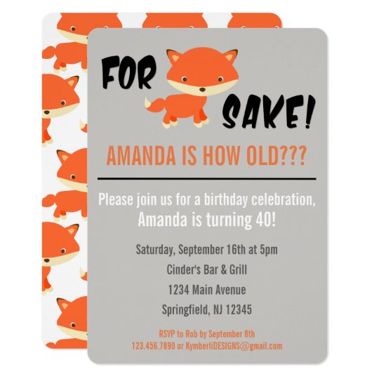 For Fox Sake! You're how old? Birthday Invitation