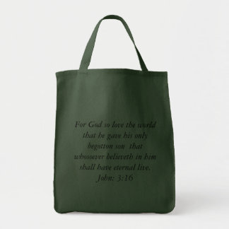 For God so love the world that he gave his only... Tote Bag