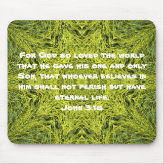 For God so loved the world John 3 16 Mouse Pad