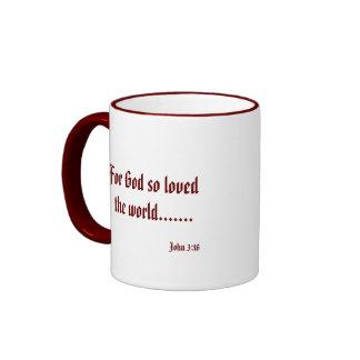 For God so loved the world......., John 3:16 Mug