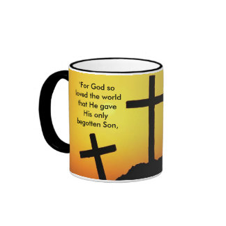 """For God so loved the world ..."" Coffee Mugs"