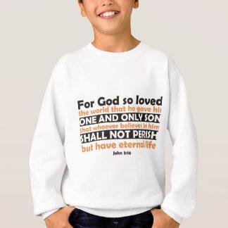 For God So Loved The World Sweatshirt