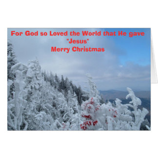 For God so Loved the World that He gave Jesus Greeting Card