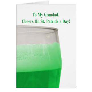 For grandad, green beer for St. Patrick's Day Greeting Cards