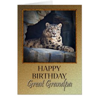 For Great Grandpa a Birthday with a snow leopard Greeting Card