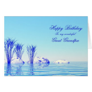 For Great Grandpa, a peaceful water birthday card