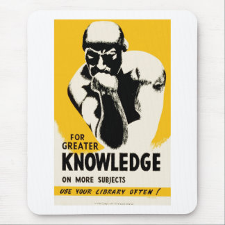 For Greater Knowledge Mouse Pad