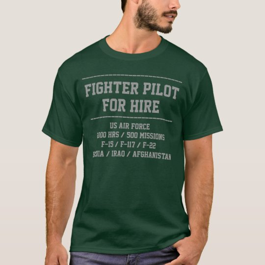 for hire fighter pilot customise CV t-shirt
