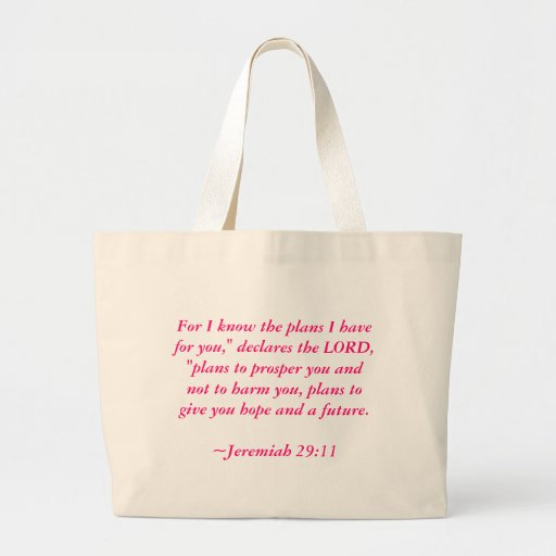 "For I know the plans I have for you,"" declares ... Jumbo Tote Bag"