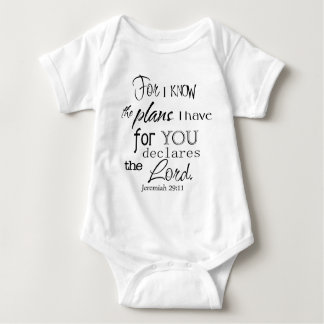 For I Know The Plans I Have For You Quote Baby Bodysuit