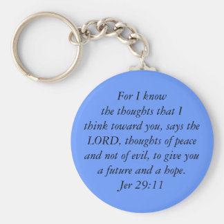 For I knowthe thoughts that I think toward you,... Key Ring