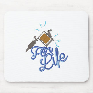 For Life Mouse Pad