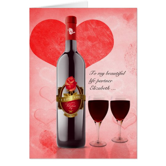 for Life Partner on Valentine's Day Wine & Hearts Card