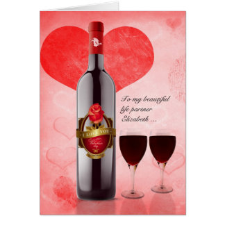 for Life Partner on Valentine's Day Wine & Hearts Greeting Card