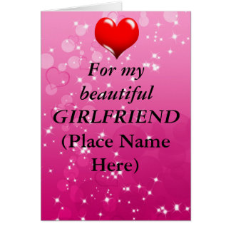 """""""For My Beautiful Girlfriend"""" Valentine's Card"""