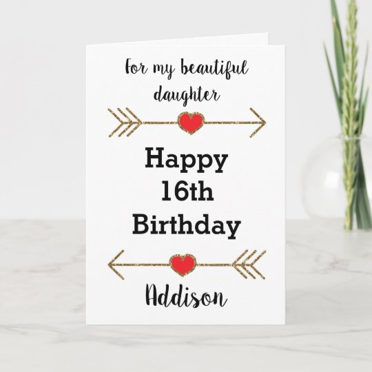 For My Daughter 16th Birthday Card