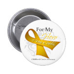 For My Hero I Wear a Ribbon Childhood Cancer Pin