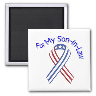For My Son-in-Law Military Patriotic Magnet