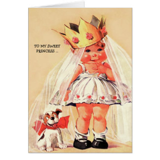 For my Sweet Princess. Funny Valentine's Day Cards