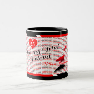 For My Trini Friend - Happy T&T Independence Two-Tone Coffee Mug