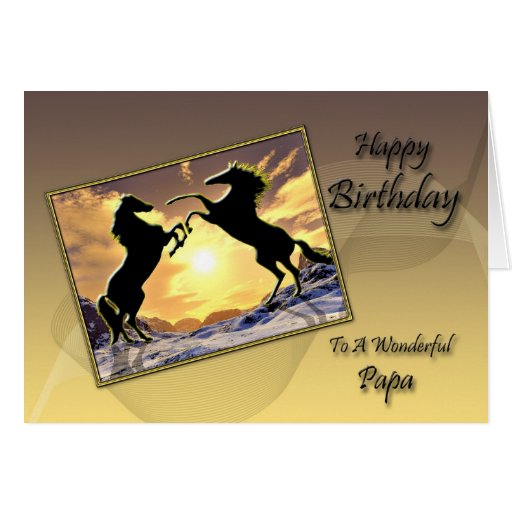 For Papa a Birthday card with rearing horses