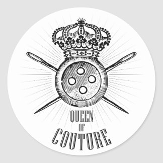 For People Who Love Sewing: Queen of Couture Round Sticker